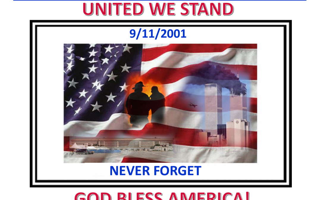 September 11, 2001, we will never forget!